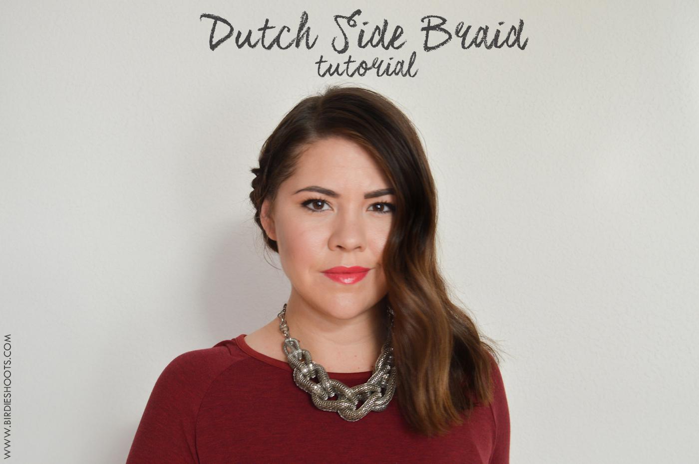 Dutch Side Braid tutorial via. Birdie Shoots