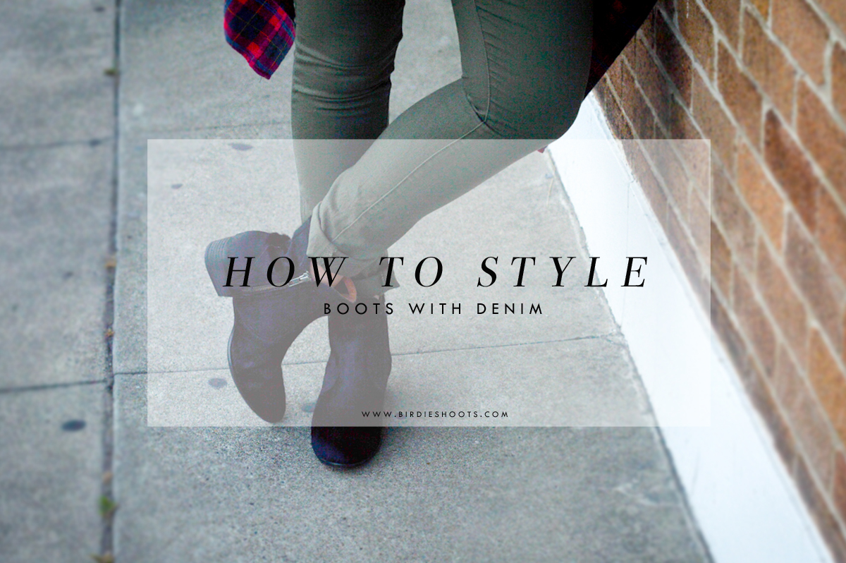 How to Style Boots with Denim via. Birdie Shoots