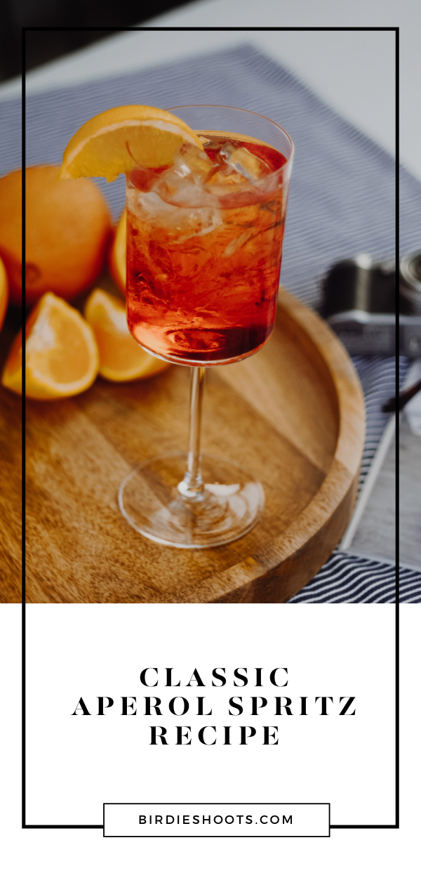 How to Make an Authentic Aperol Spritz - Recipe via. www.birdieshoots.com