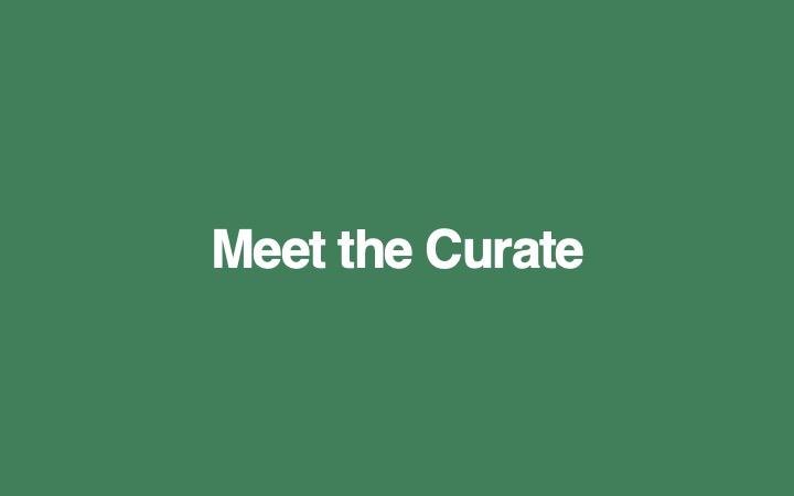 Meet the Curate.jpg