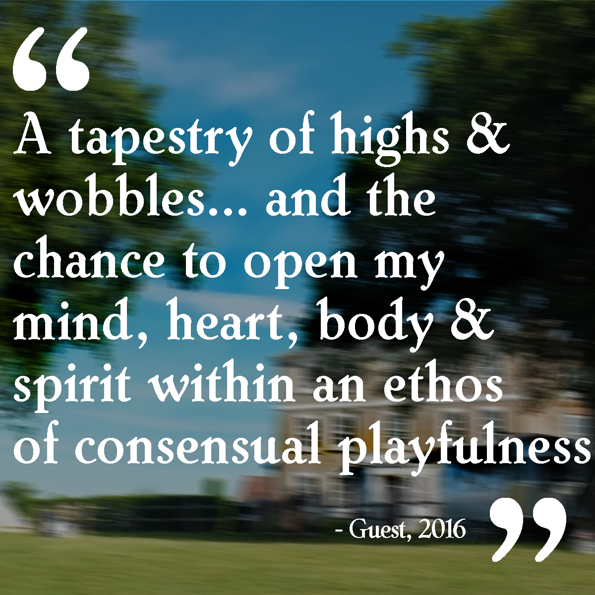 """A tapestry of highs & wobbles... and the change to open my mind, heart, body & spirit within an ethos of consensual playfulness"""
