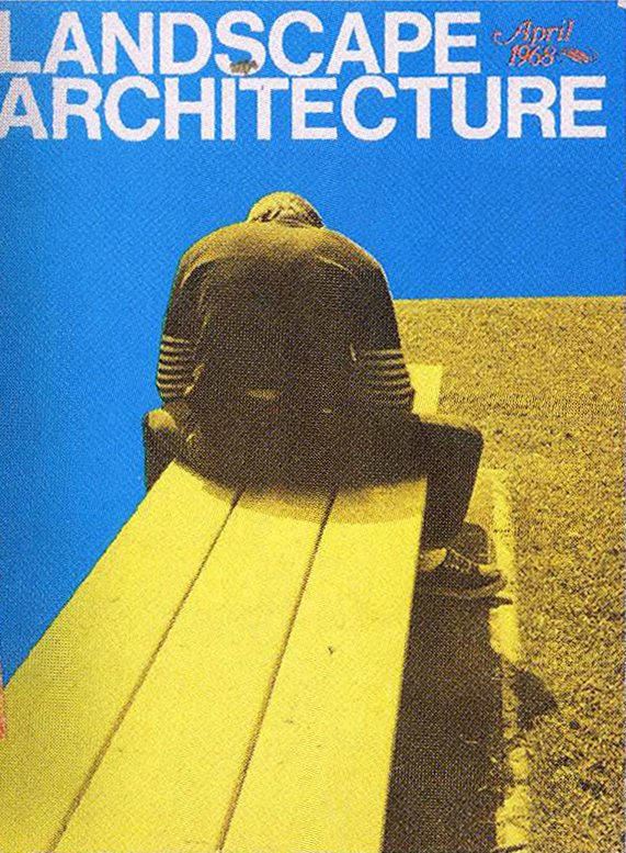 Landscape Architecture  , April 1968   © American Society of Landscape Architects