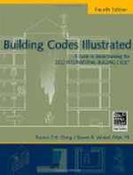 Building Codes Illustrated     Francis D.K. Ching  + Library  + BWB   + Amazon  + Publisher