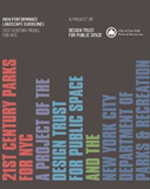 High Performance Landscape Guidelines: 21st Century Parks for NYC     Design Trust for Public Space & New York Department of Parks and Recreation + Library  + Amazon  + Free PDF