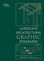Landscape Architectural Graphic Standards     Leonard J. Hopper + Library  + BWB  + Amazon  + Publisher