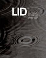 Low Impact Development: A Design Manual for Urban Areas     University of Arkansas Community Design Center + Library + Amazon  + Publisher  + Free PDF