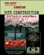 Site Construction Details Manual     Nicholas Dines & Kyle Brown + Library  + BWB  + Amazon  + Publisher