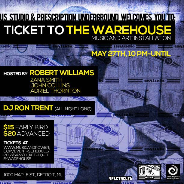 Ticket To The Warehouse Detroit 2017 Event Flyer