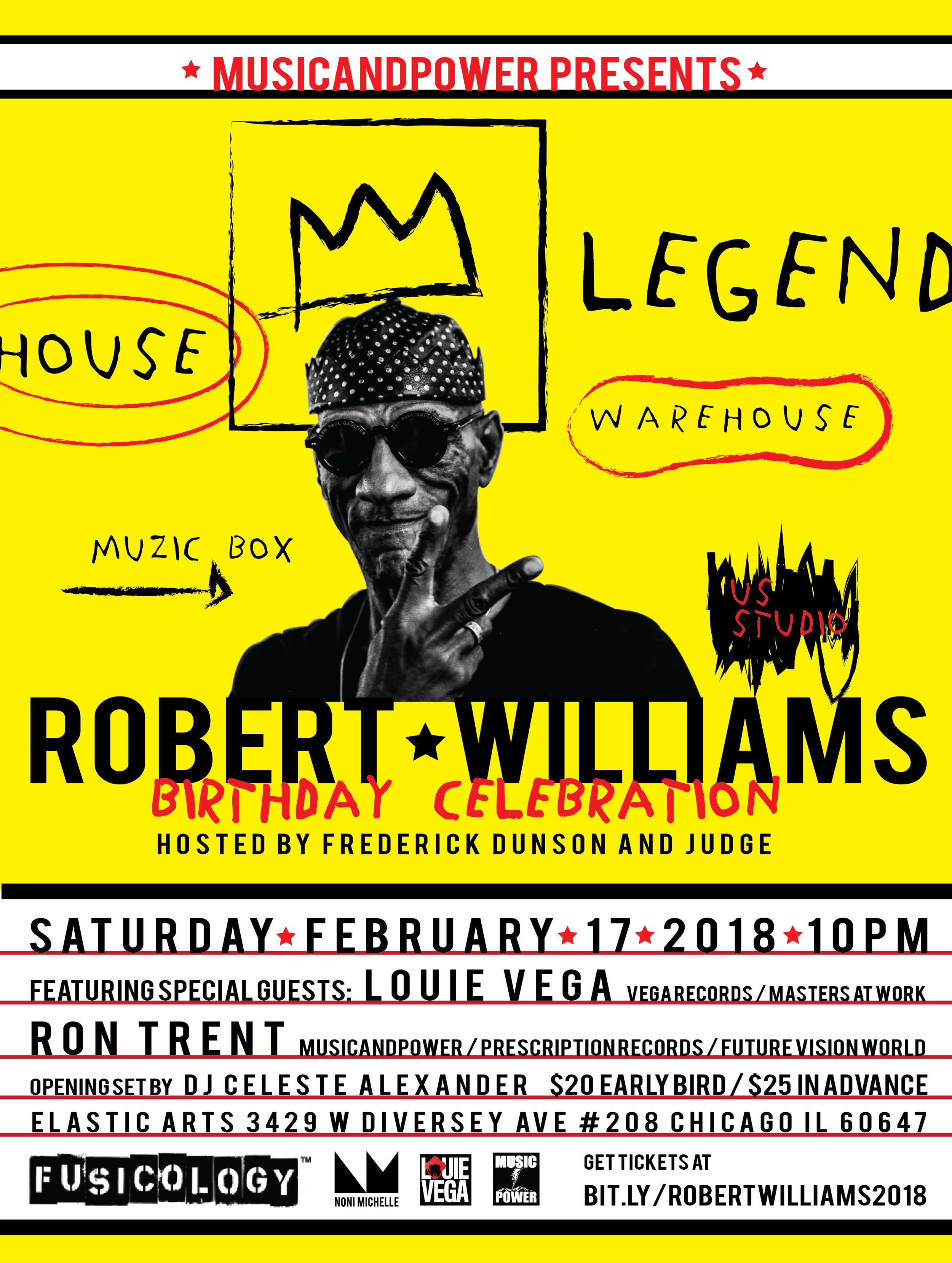 Robert Williams Birthday Celebration 2018 Featuring Louie Vega and Ron Trent Elastic Arts Flyer