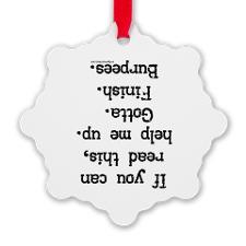 upside_down_help_burpees_ornament.jpg