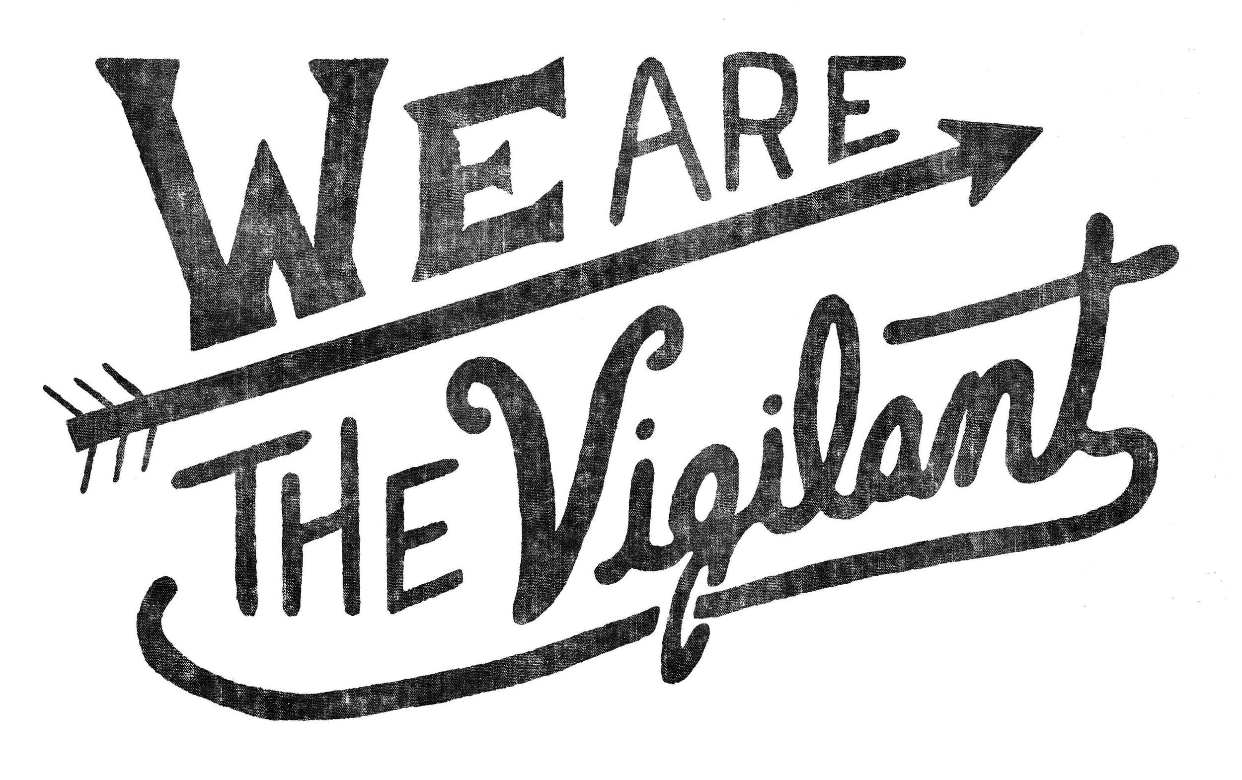 We are the Vigilant - cropped.jpg