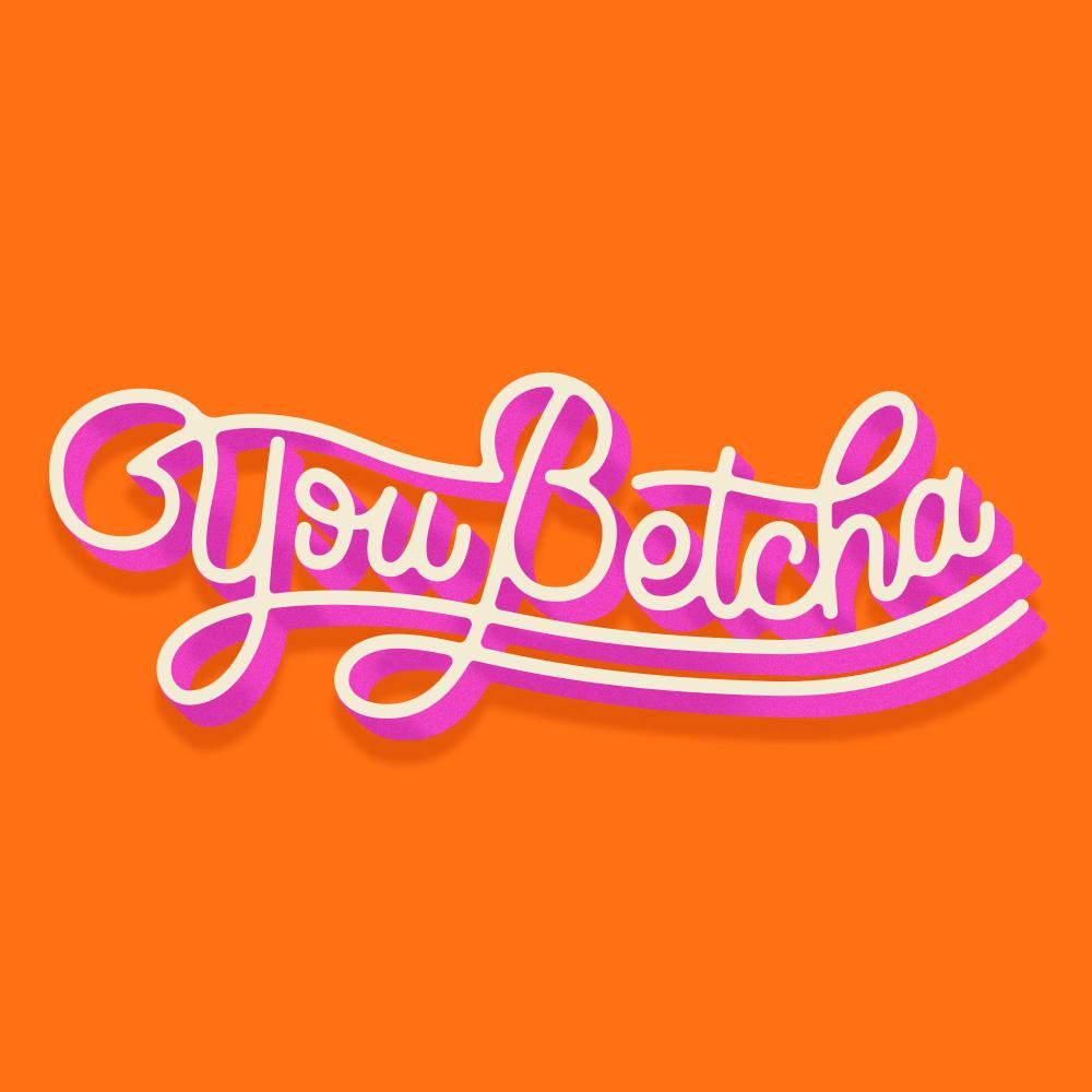 YouBetcha.jpg