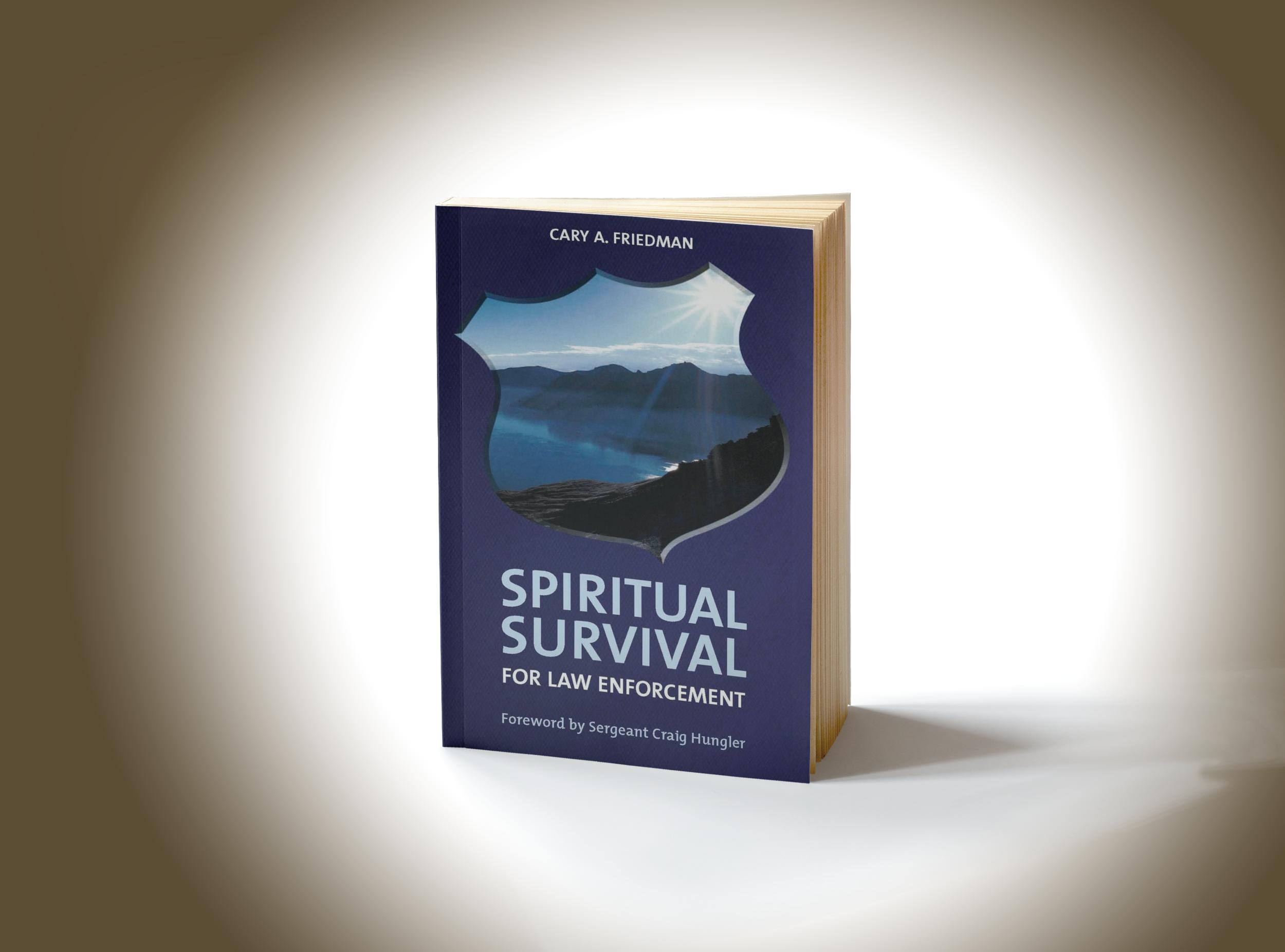 """""""Spiritual Survival for Law Enforcement"""""""