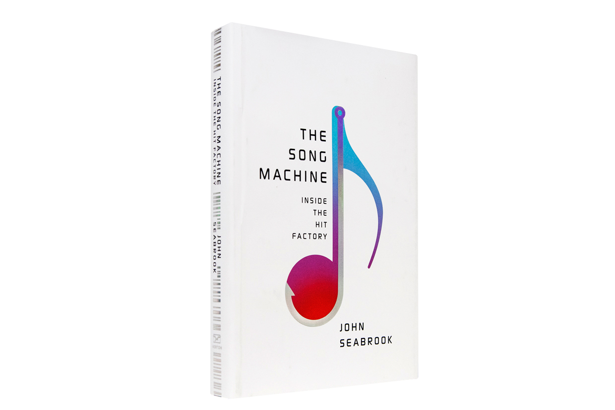 The Song Machine - By John Seabrook