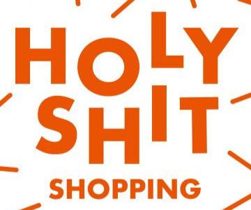 Holy Shit Shopping - Stuttgart Wizemann22.- 23. Dezember 2018www.holyshitshopping.de