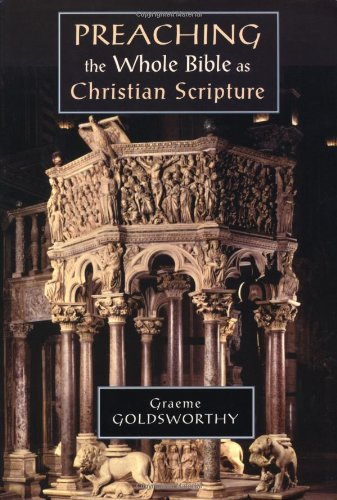 Book Review: Preaching the Whole Bible as Christian Scripture