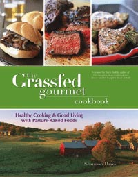 The Grassfed Gourmet Cookbook  Shannon Hayes