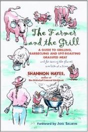 The Farmer and the Grill  Shannon Hayes