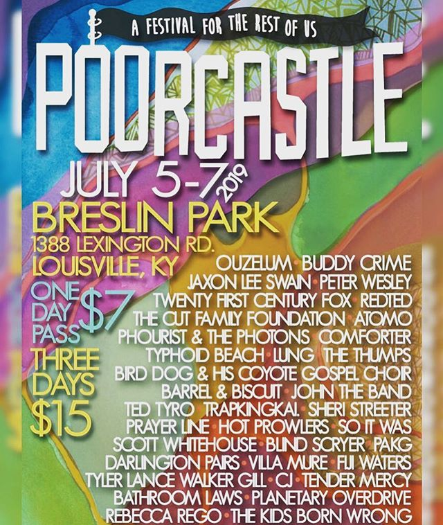 """This year's @PoorcastleFest will feature @vivalajaxon (#JaxonLeeSwain), Peter Wesley, Twenty First Century Fox, Phourist & the Photons, Tender Mercy, ATOMO, The Cut Family Foundation, Lung, Typhoid Beach, Comforter, Sheri Streeter, Scott Whitehouse from Jack Holiday and the Westerners, Tyler Lance Walker Gill, Barrel & Biscuit, and many more.  Now in its seventh year, the nonprofit music festival will take place from July 5-7, and it will be in a new location: #BreslinPark. Every previous #Poorcastle Festival has been held at Apocalypse Brew Works. The official schedule with vendors and official after parties will be announced Wednesday, May 1."" -- Scott Recker from @LEOWeekly"