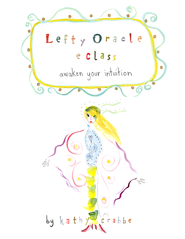 | Lefty Oracle Class: Awaken Your Intuition