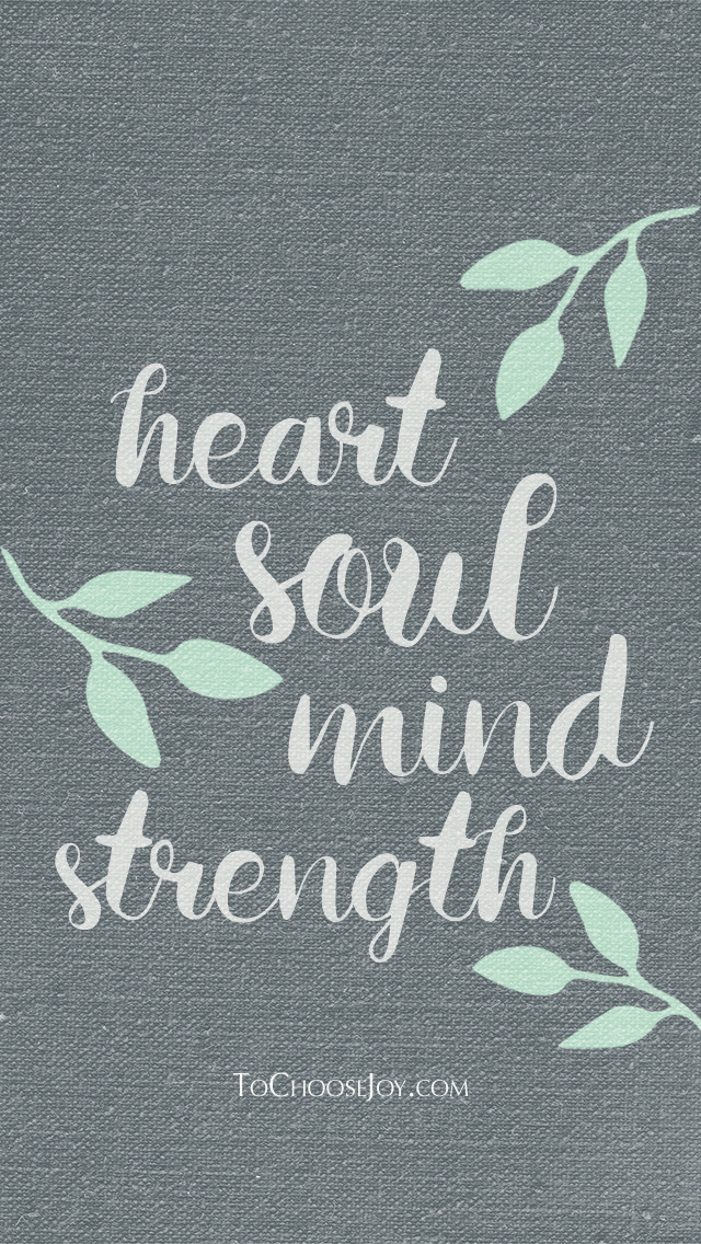 Heart Soul Mind Strength_Becky Bennett_To Choose Joy_Lock Screen.jpg