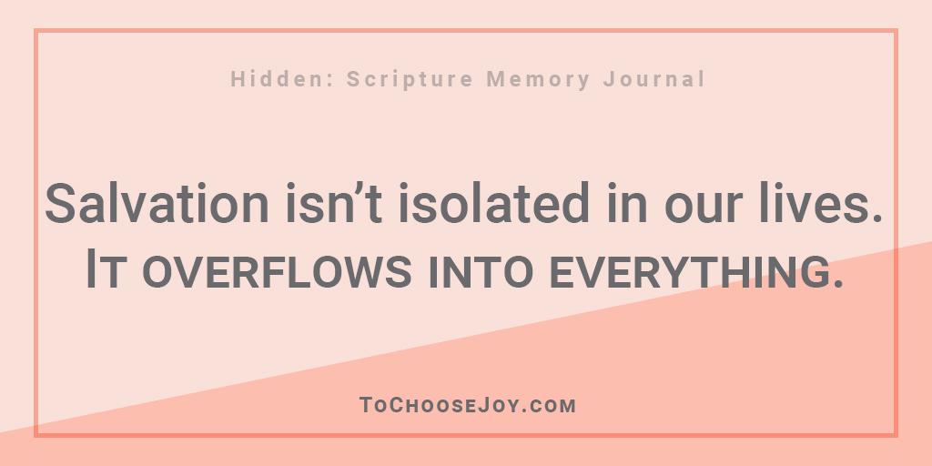 Hidden Scripture Memory Journal_Becky Bennett_Salvation overflows