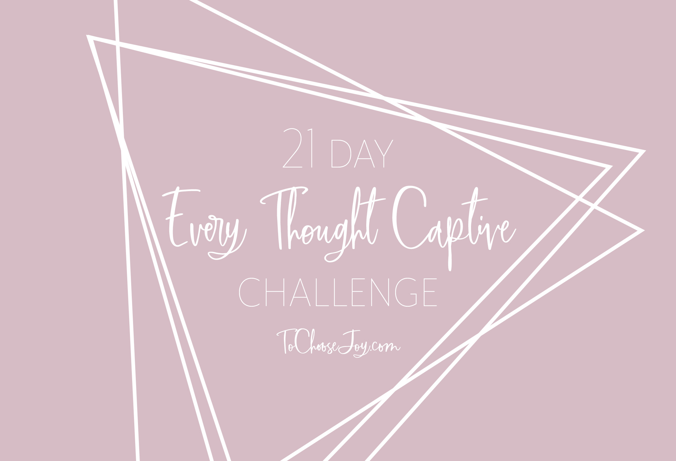 21 Day Every Thought Captive Challenge Facebook Cover.jpg