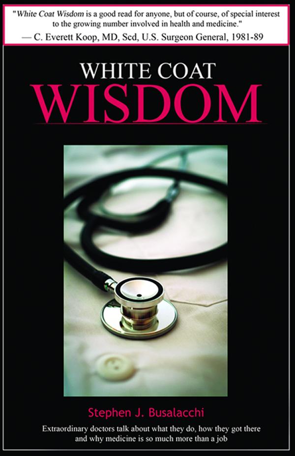 white coat Wisdom Stephen Busalacchi