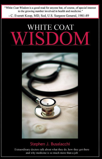 White Coat Wisdom Busalacchi Stephen