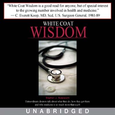 White Coat Wisdom audio book Busalacchi Stephen