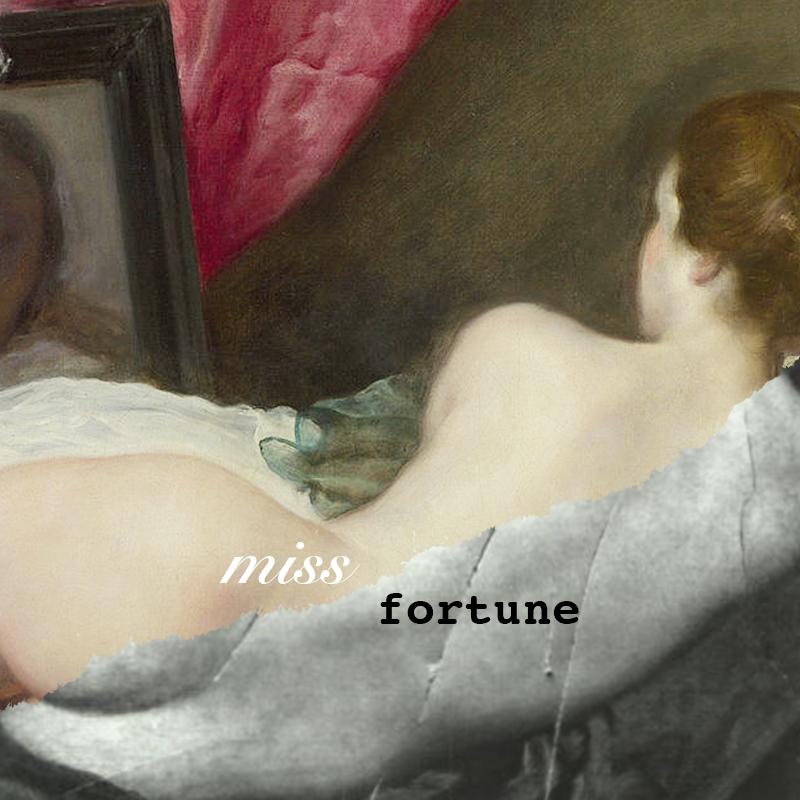 miss • fortune (misfortune)