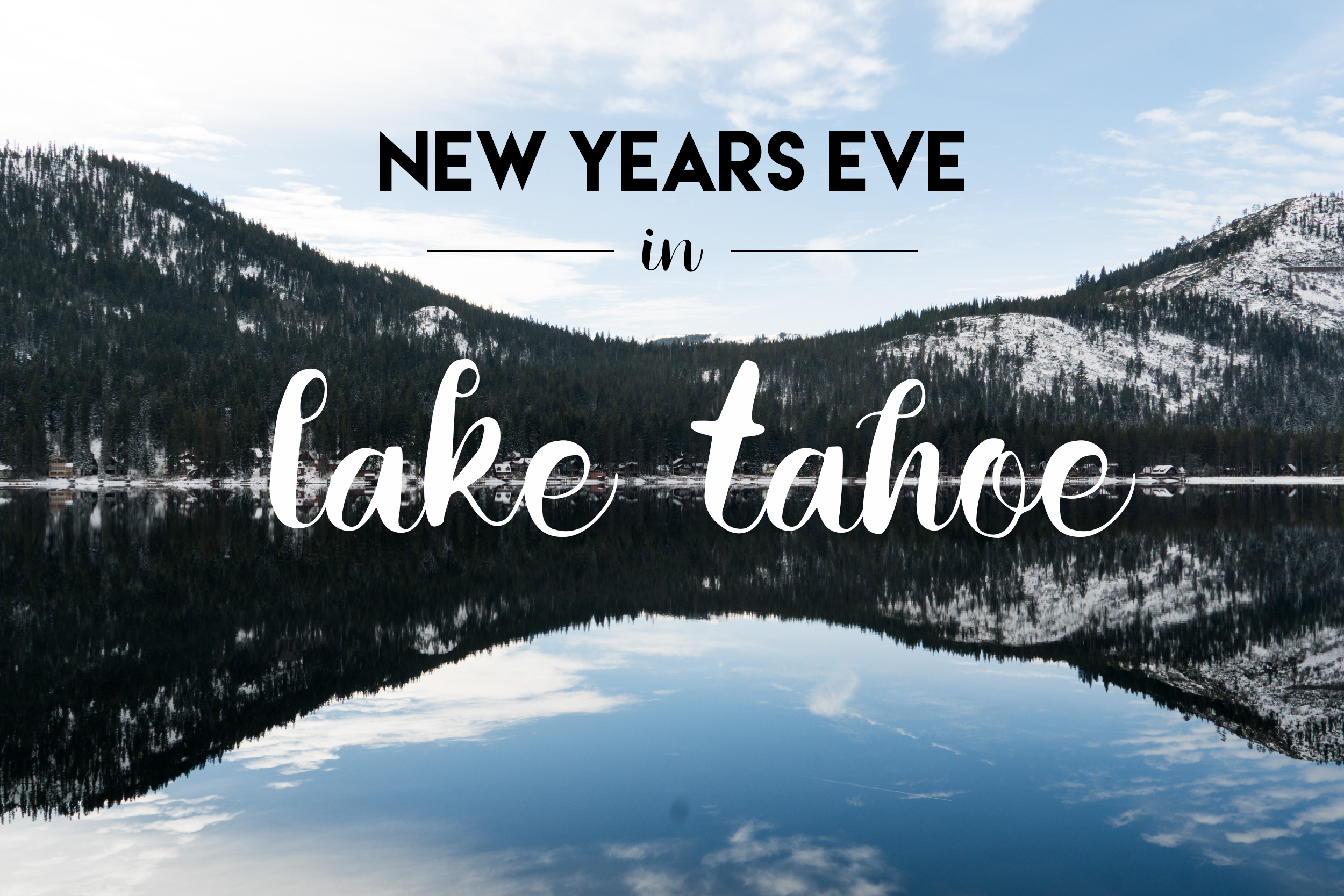 New Years Eve in Lake Tahoe