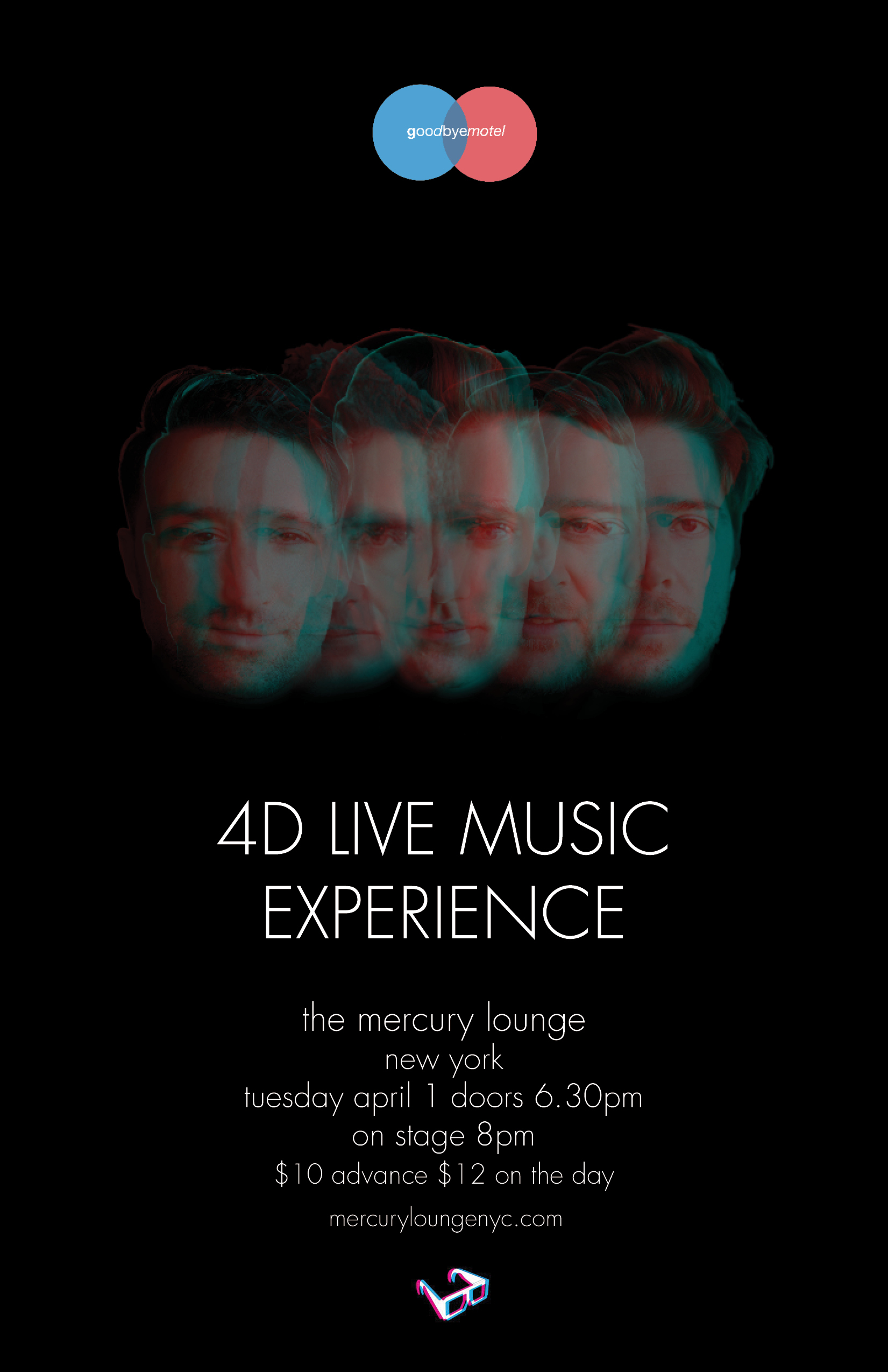 goodbyemotel - Mercury Lounge - 4D Live Music Experience - Tuesday 1st April 2014