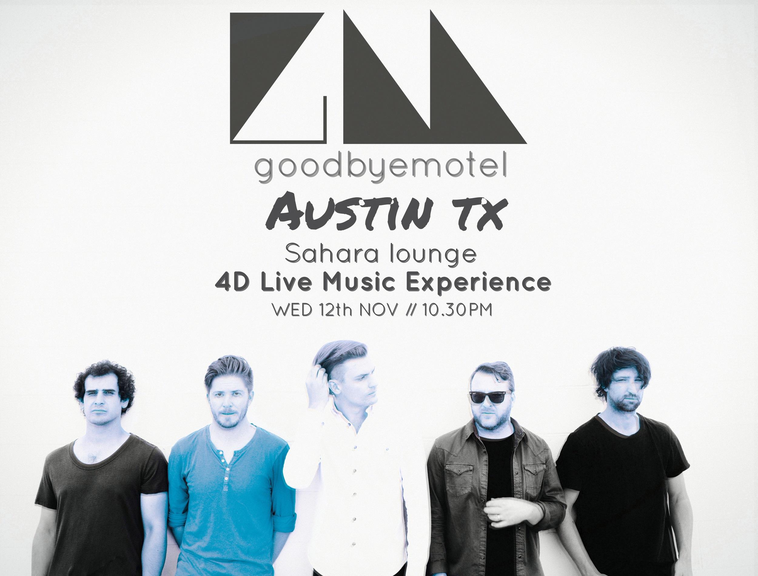 goodbyemotel-austin-texas-12th-nov-2014-sahara-lounge-4d-live-music-experience