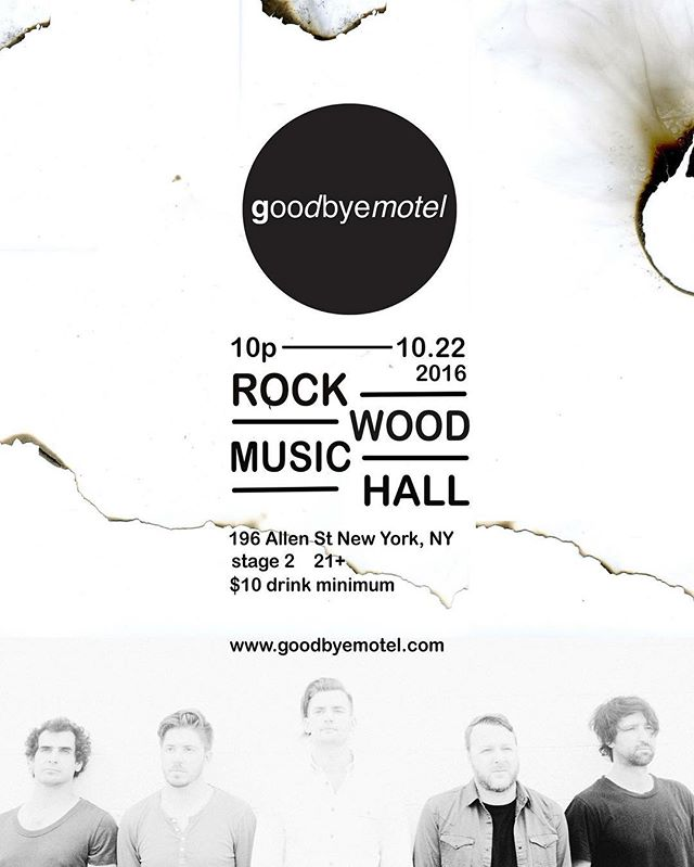 Show announcement.  Oct 22nd at @rockwoodmusichall 10pm #goodbyemotel #music #nyc #rock #newyork