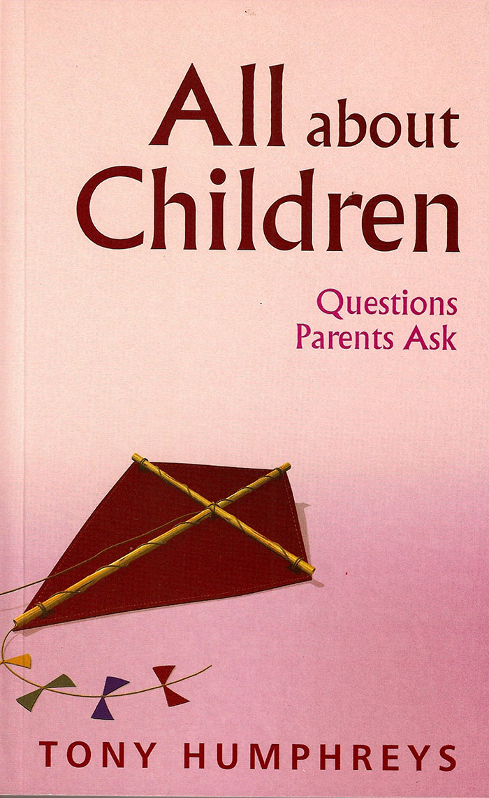 All About Children - Questions Parents Ask by Tony Humphreys