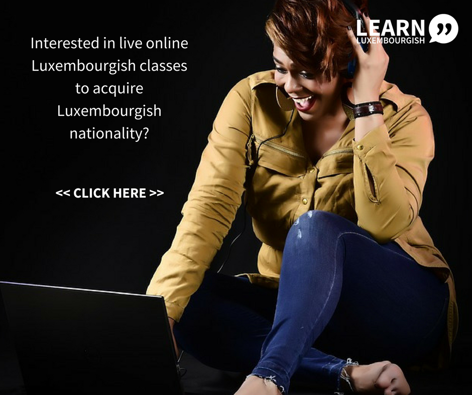 Interested in live online Luxembourgish classes to acquire Luxembourgish nationality?.png
