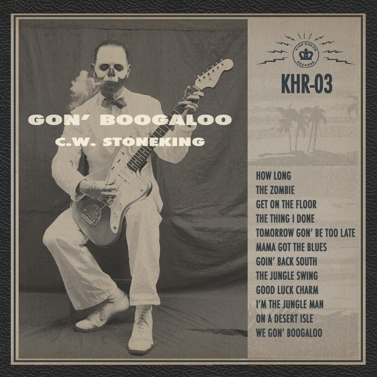Gon' Boogaloo by C.W. Stoneking.jpg