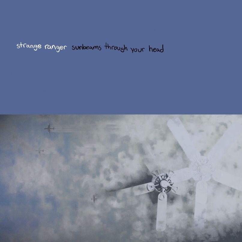 Sunbeams Through Your Head by Stranger Ranger.jpg