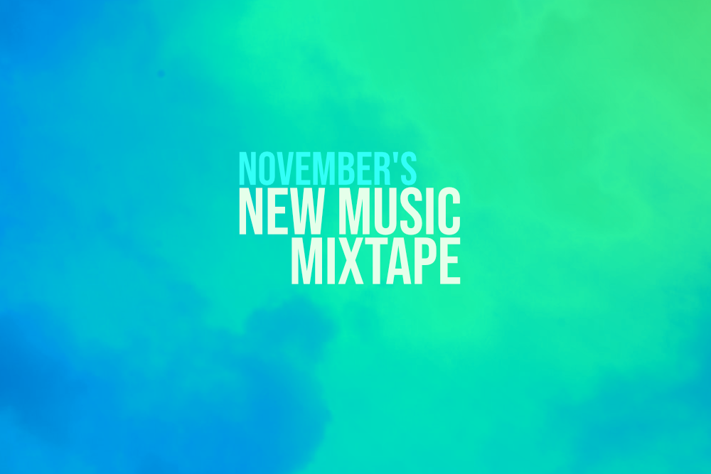 November's New Music Mixtape.png