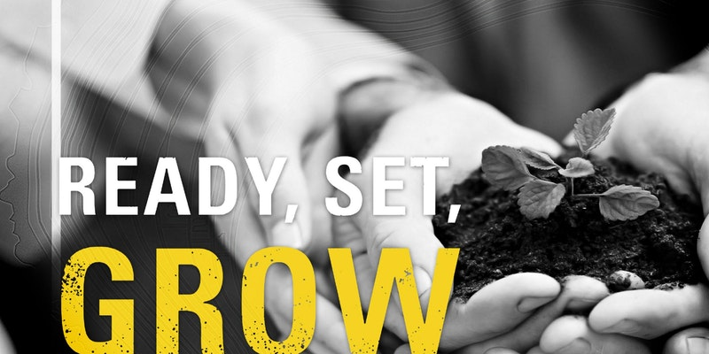 Ready, Set, Grow.jpg