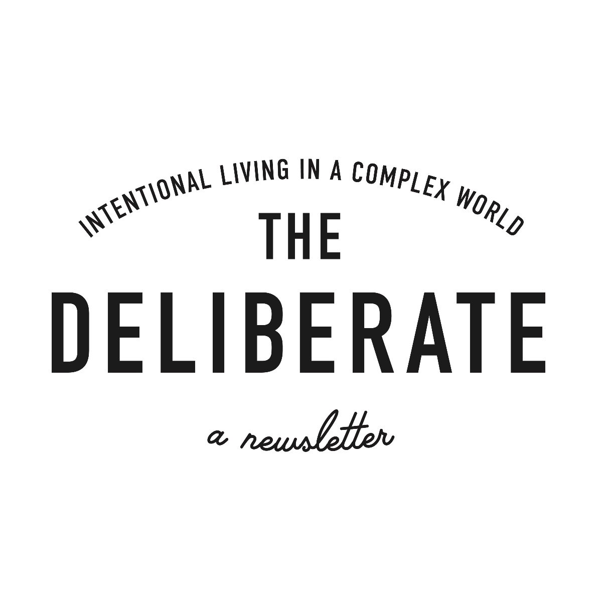 The Deliberate - The Deliberate is a weekly-ish newsletter that delves into attention and what it means to cultivate it, protect it, and generally treat it like the scarce resource that it is. A mix of ideas, links, and commentary guaranteed to get you thinking.