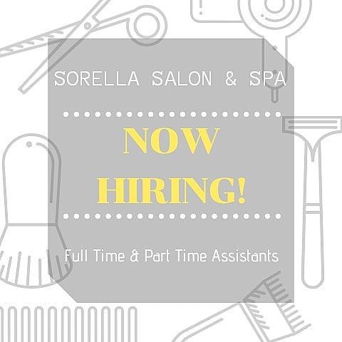 Sorella Salon is HIRING! • For any inquiries please email monica@sorellasalon.com •