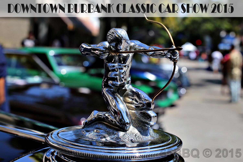 Downtown Burbank Classic Car Show August 1, 2015