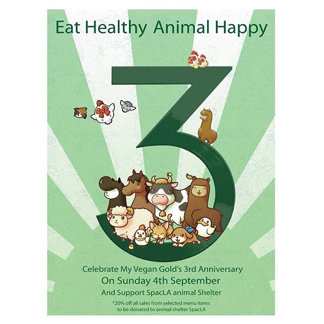 Eat healthy, Animals Happy💚💚💚 Celebrate our 3rd Anniversary and donated to SpcaLA #myvegangold #healthy #eatclean #foodie #food #la #spcala #shelter #adopt #fundraiser #vegan #veganfood #veganfoodshare #veganism #whatveganseat