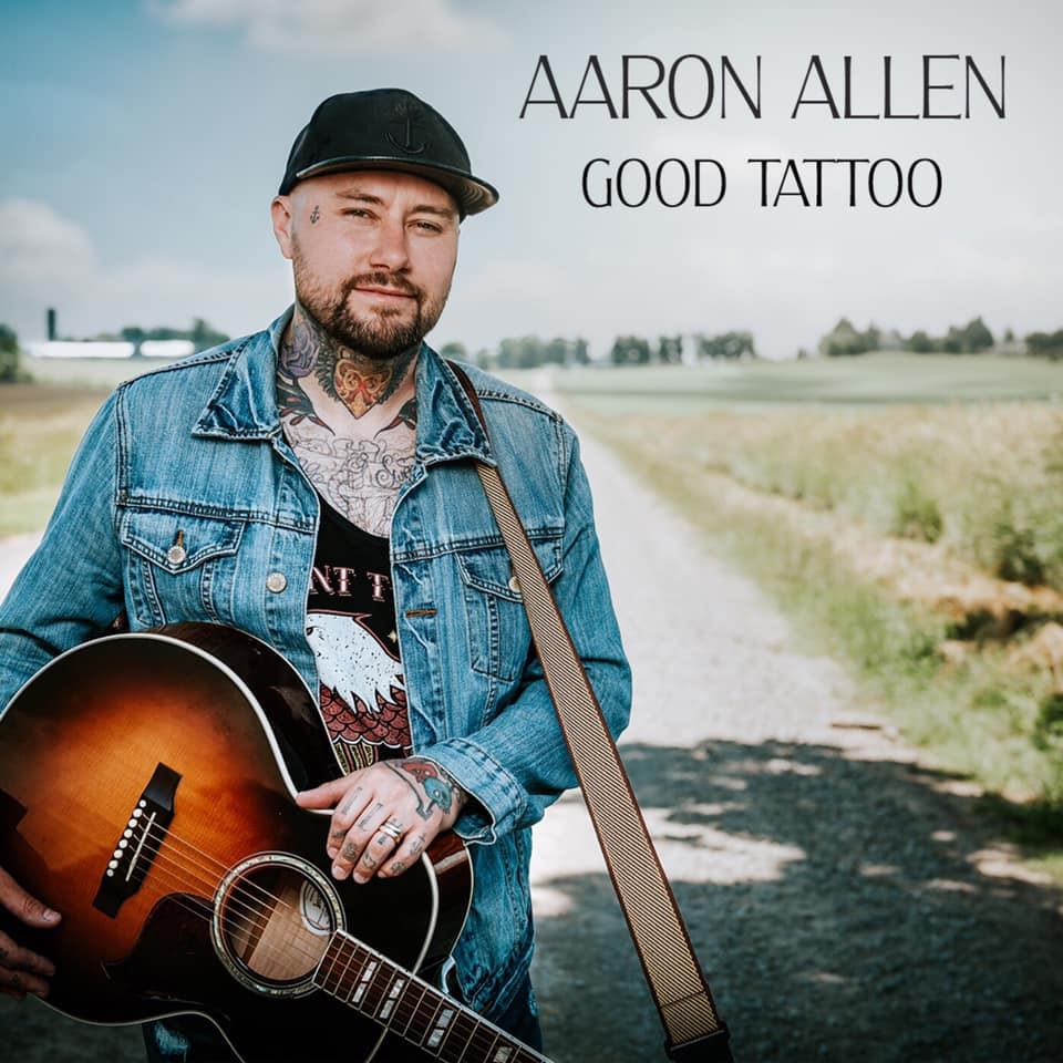 GOOD TATTOO - Aaron Allen  Cover Photo:  - Kevin Vyse - Kevin Vyse Photography - Stage Pass Media