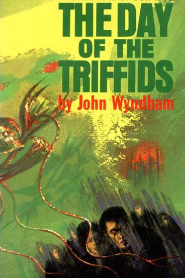 day of the triffids , by john wyndham