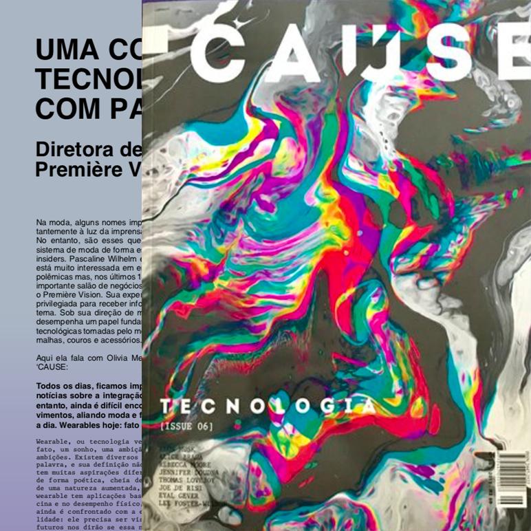 07/2018_ clique na imagem para Cause Magazine     Uma Conversa sobre Tecnologia e Tecidos com Pascaline Wilhelm_ Cause Magazine Issue 6