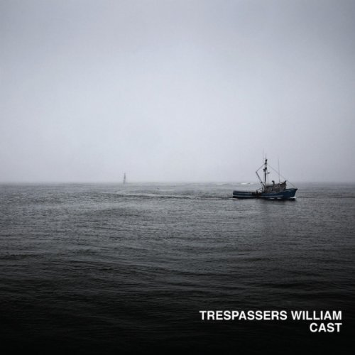 Trespassers William - Cast