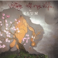 Klum - Victory All My Life